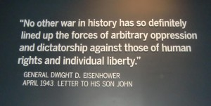 Eisenhower's statement sums up the meaning of WWII.