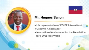 "Hugues Sanon, who was originally from Haiti and is the UN Representative of COJEP International, shared, ""To be a humanitarian, you don't need to be a rich person, anyone, either you are poor or rich, you can be a humanitarian by helping someone."""