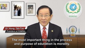 """Dr. Hong, Tao-Tze, president of FOWPAL, said, """"A good culture is essential for a quality education, which inspires people's innate conscience."""""""