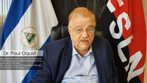 Dr. Paul Oquist, Private Secretary for National Policies of the President of Nicaragua, shared a video message in support of the event.
